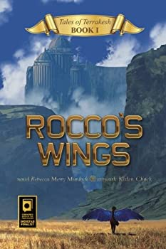 Rocco's Wings - Book #1 of the Tales of Terrakesh