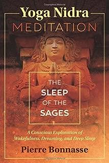 Yoga Nidra Meditation: The Sleep of the Sages