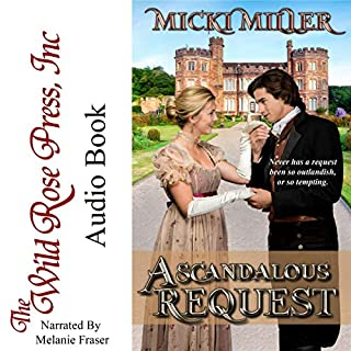 A Scandalous Request                   By:                                                                                                                                 Micki Miller                               Narrated by:                                                                                                                                 Melanie Fraser                      Length: 7 hrs and 53 mins     19 ratings     Overall 4.1