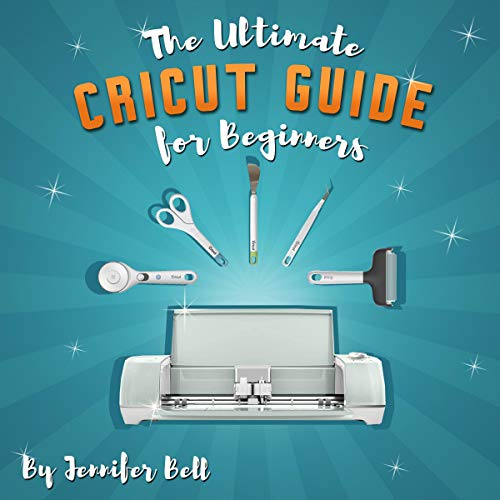 The Ultimate Cricut Guide for Beginners cover art