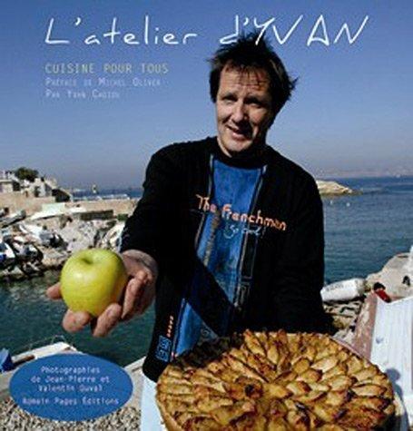 L'atelier d'Yvan : Cuisine pour tous