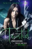 Twisted Complications (Finding My Home Book 3) (English Edition)