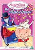 Angelina Ballerina - The Magic of Dance [DVD] by Finty Williams