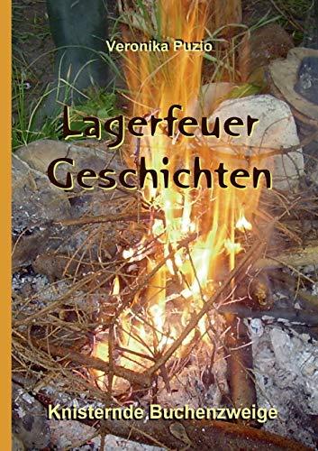 Lagerfeuer-Geschichten - Knisternde Buchenzweige