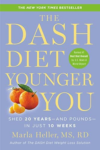 The DASH Diet Younger You Shed 20 Years and Pounds in Just 10 Weeks A DASH Diet Book product image