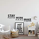 My Vinyl Story Stay Positive Work Hard Make it Happen Wall Sticker Inspirational Wall Decal Motivational Office Decor Quote Wall Art Vinyl Wall Decal School Classroom Gym Words and Saying