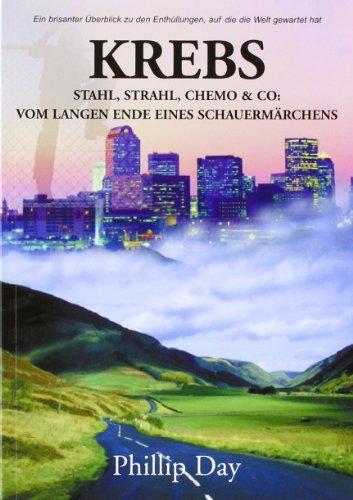 Krebs: Stahl, Strahl, Chemo & Co. - Vom langen Ende eines Schauermärchens