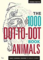 1000 Dot-To-Dot Book: Animals (Ilex Art & Illustration)