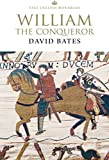 William the Conqueror (The English Monarchs Series)