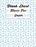 Blank Sheet Music For Guqin: Music Manuscript Paper, Clefs Notebook, Blank Sheet Music Compositio, composition notebook, (8.5 x 11 IN) 110 Pages,110 ... | gifts Standard for students / Professional