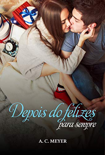 Depois do felizes para sempre (After Dark) por [A. C. Meyer]
