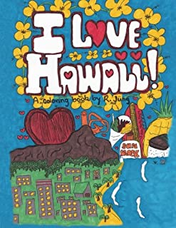 I Love Hawaii: A Coloring Book by R. Jung
