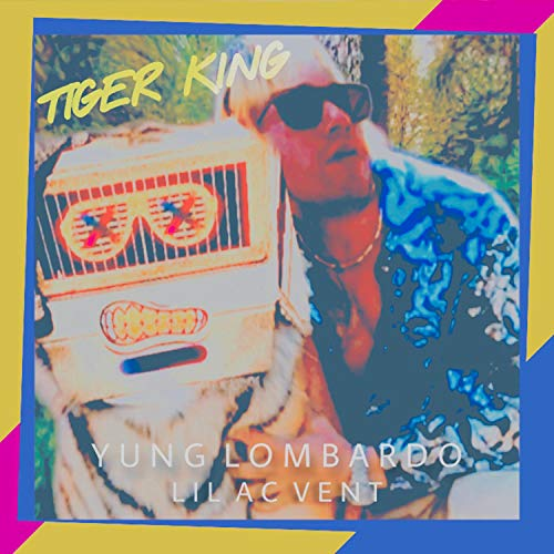 Tiger King (feat. Lil AC Vent) [Explicit]