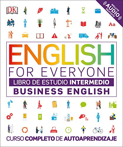 EFE Business English Nivel intermedio - Libro de estudio (English for everyone) (Spanish Edition)