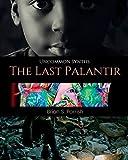 The Last Palantir: Uncommon Synths: 5 (Uncommon Synths Saga)