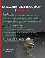 SolidWorks 2021 Black Book (Colored)