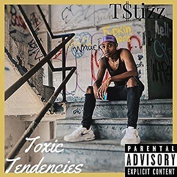 Toxic Tendencies