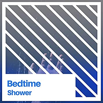 Bedtime Shower, Vol. 3