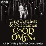 Good Omens: The BBC Radio 4 dramatisation...