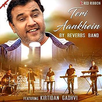 Teri Aankhein By Reverbs Band (feat. Kirtidan Gadhvi)