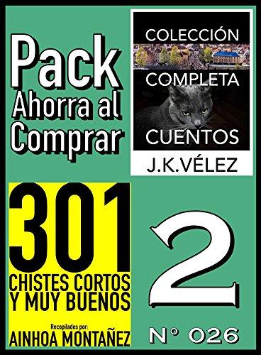 Pack Ahorra al Comprar 2 (Nº 026): 301 Chistes Cortos y Muy Buenos & Colección Completa Cuentos De Ciencia Ficción y Misterio
