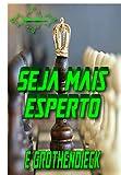 Seja mais esperto (Portuguese Edition)