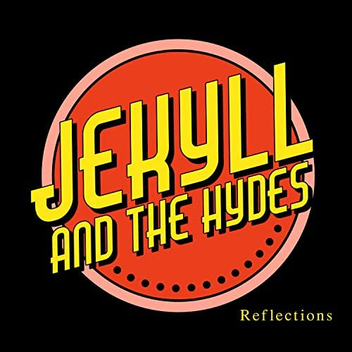 Jekyll and the Hydes
