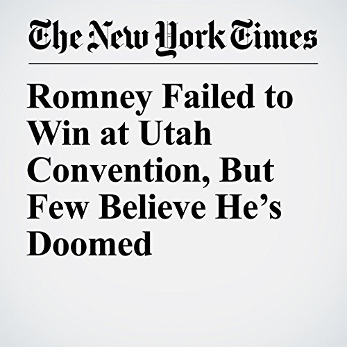 Romney Failed to Win at Utah Convention, But Few Believe He's Doomed copertina