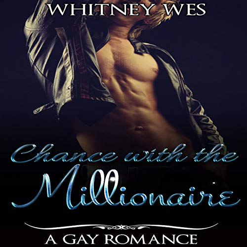Gay: Chance with the Millionaire audiobook cover art