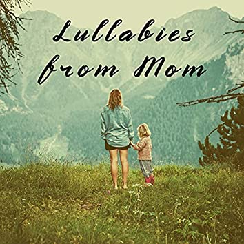 Lullabies from Mom