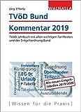 TVöD Bund Kommentar 2019: TVöD Jahrbuch mit allen wichtigen Tariftexten und der Entgeltordnung Bund; Subskriptionspreis gültig bis zum Erscheinungstermin; Ladenpreis 32,95 EUR