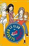 Le club des baskets rouges, tome 2 : Vacances entre amies par Punset