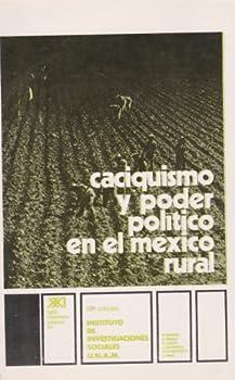 Paperback Caciquismo y poder politico en el Mexico rural (Spanish Edition) [Spanish] Book