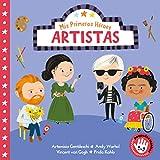 Artistas (Mis Primeros Héroes. Pequeñas manitas): Artemisa Gentileschi · Andy Warhol · Vincent...
