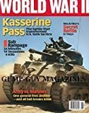World War II Magazine May / June 2011 Volume 26 Number 1 'Kasserine Pass The Battle That Transformed U.S. Tank Tactics'