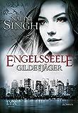 Gilde der Jäger - Engelsseele (Elena-Deveraux-Serie, Band 7)