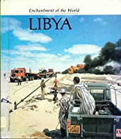 Libya (Enchantment of the World) 051602776X Book Cover