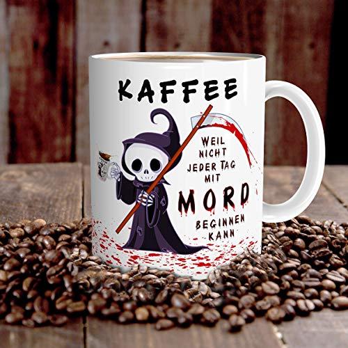 Tasse Kaffee mit Spruch lustig