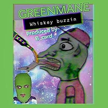 Whiskey Buzzin'