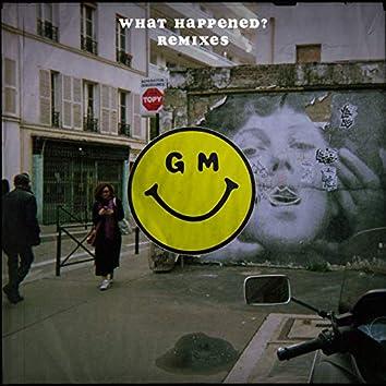 What Happened? (Remixes)