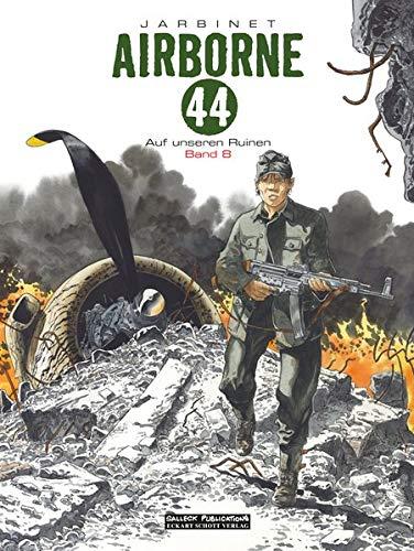 Airborne 44 Band 8: Auf unseren Ruinen
