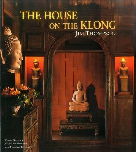 The House on the Klong: Jim Thompson