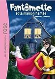 Fantômette 17 - Fantômette et la...