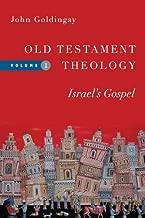 Old Testament Theology: Israel's Gospel