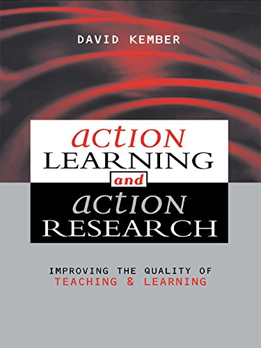 Action Learning, Action Research: Improving the Quality of Teaching and Learning (English Edition)