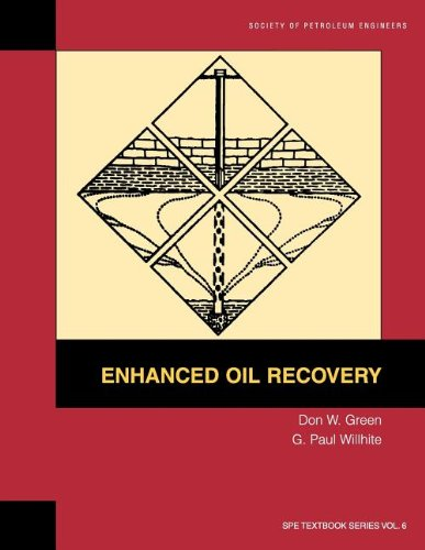 Enhanced oil recovery (SPE textbook series) Volume 6