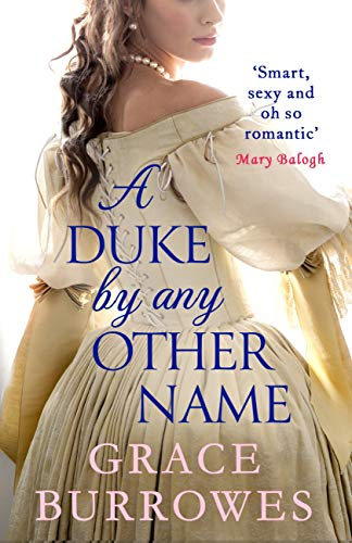 A Duke by Any Other Name: 'Smart, sexy, and oh-so-romantic' Mary Balogh (Rogues to Riches) (English Edition)