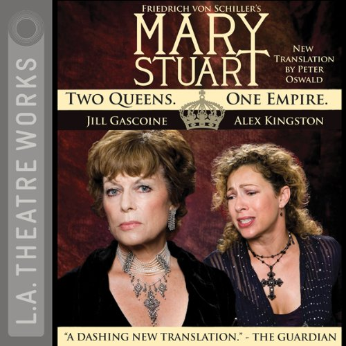 Mary Stuart                   De :                                                                                                                                 Friedrich Schiller                               Lu par :                                                                                                                                 Alex Kingston,                                                                                        Jill Gascione                      Durée : 2 h et 2 min     Pas de notations     Global 0,0