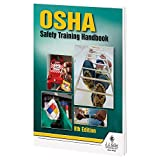 OSHA Safety Training Handbook, 8th Edition (5.25'W x 8.25'H, English, Softbound) - J. J. Keller & Associates - Jobsite Training Guide Provides OSHA Approved Safety Regulations & Hazard Analysis Tips