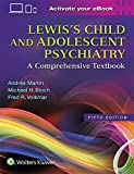 Image of Lewis's Child and Adolescent Psychiatry: A Comprehensive Textbook